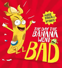 Day The Banana Went Bad Bk