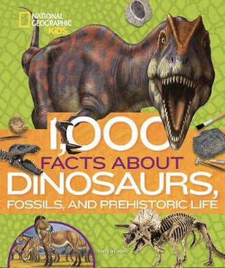 1000 Facts About Dinosaur Fossils