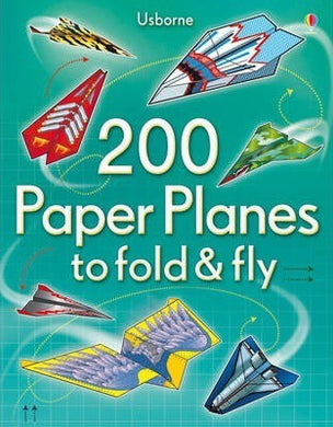 200 Paper Planes to Fold Bk