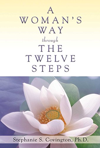 A Womans Way Through The Twelve Steps