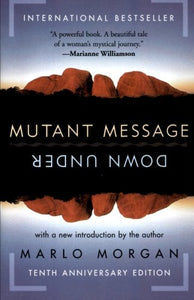 Mutant Message Down Under, Tenth Anniversary Edition