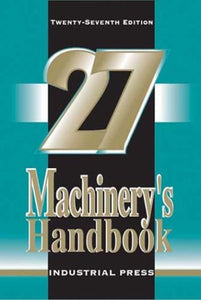 Machinery's Handbook, 27th Edition (Toolbox Edition)