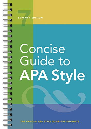 Concise Guide to APA Style: Seventh Edition (newest, 2020 copyright)
