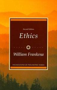 Ethics (Foundations of Philosophy series)