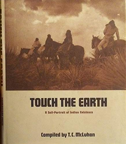 Touch the Earth: A Self Portrait of Indian Existence