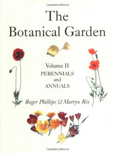 The Botanical Garden: Volume II: Perennials and Annuals