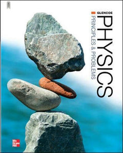 Glencoe Physics: Principles and Problems, Student Edition