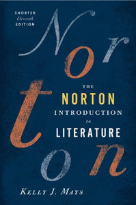 The Norton Introduction to Literature (Shorter Eleventh Edition)
