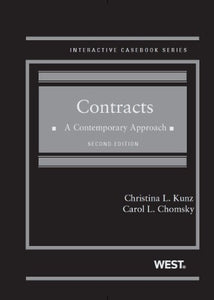 Contracts: A Contemporary Approach, 2d (Interactive Casebook Series)