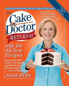 The Cake Mix Doctor Returns!: With 160 All-New Recipes