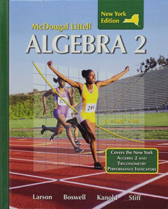 Algebra 2: New York Edition (Holt McDougal Larson Algebra 2)