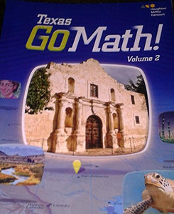 Go Math! Texas Grade 4: 2 (Houghton Mifflin Harcourt Go Math!)