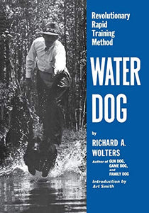 Water Dog: Revolutionary Rapid Training Method