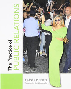 The Practice of Public Relations (12th Edition)