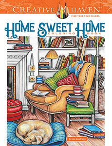 Creative Haven Home Sweet Home Coloring Book (Adult Coloring)
