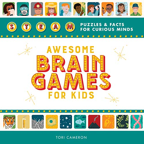 Awesome Brain Games for Kids: STEAM Puzzles and Facts for Curious Minds