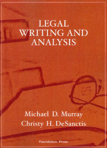 Legal Writing and Analysis (Interactive Casebook Series)