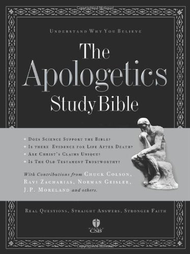 The Apologetics Study Bible: Understand Why You Believe