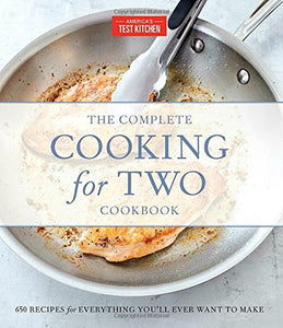 The Complete Cooking for Two Cookbook, Gift Edition: 650 Recipes for Everything You'll Ever Want to Make