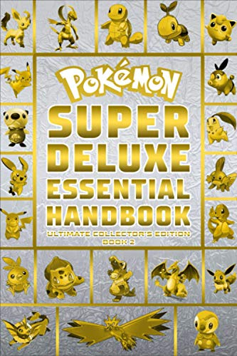 Pokemon Super Deluxe Essential Handbook Ultimate Collector's Edition: 2020, Book 2
