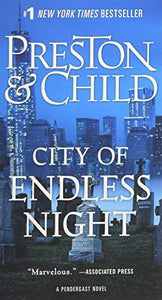 City of Endless Night (Agent Pendergast Series (17))
