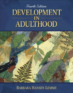 Development in Adulthood (4th Edition)