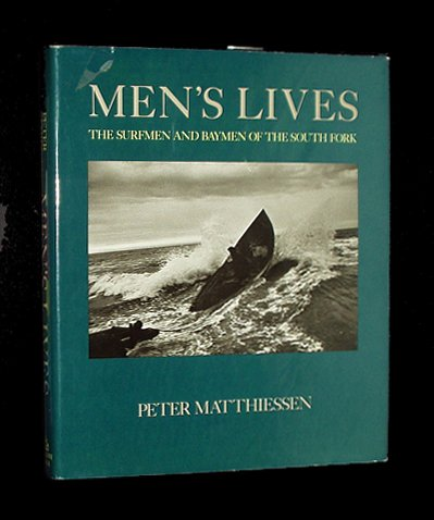 Men's Lives: The Surfmen and Baymen of the South Fork
