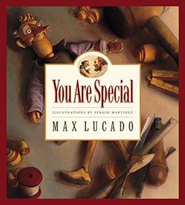 You Are Special (Volume 1) (Max Lucado's Wemmicks, Volume 1)