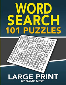 Word Search 101 Puzzles Large Print: Fun & Challenging Puzzle Games for Adults and Kids (8.5? x 11? Large Print)
