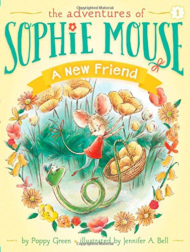 A New Friend (1) (The Adventures of Sophie Mouse)