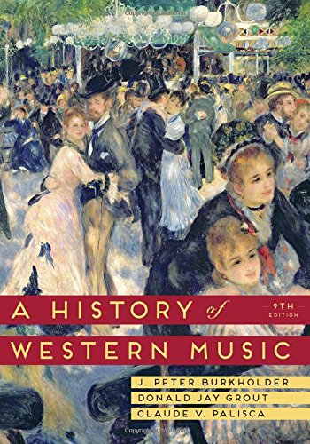 A History of Western Music (Ninth Edition)