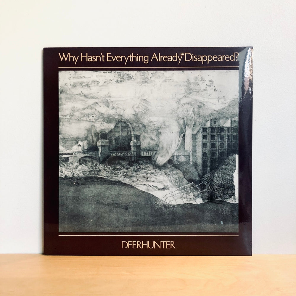 Deerhunter - Why Hasn't  Everything Already Disappeared?. LP