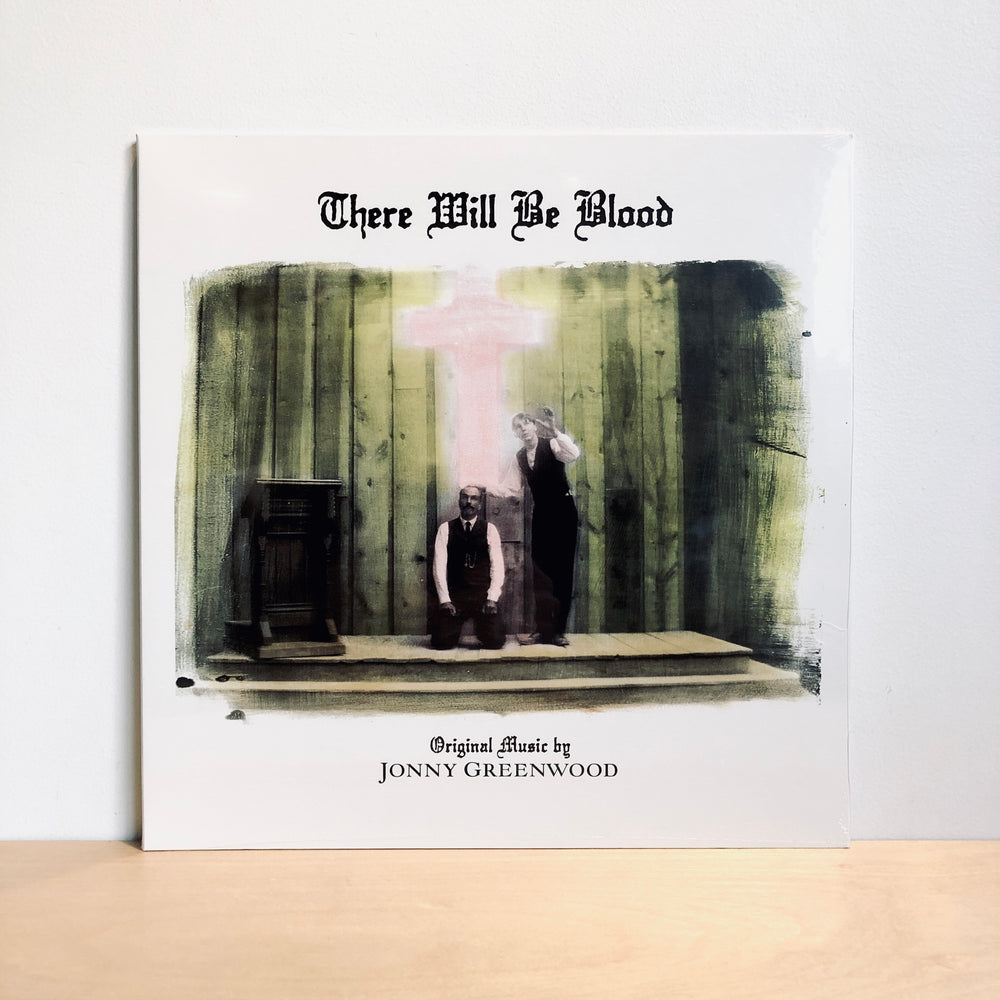 There Will Be Blood - Jonny Greenwood. LP [Music From The Motion Picture]