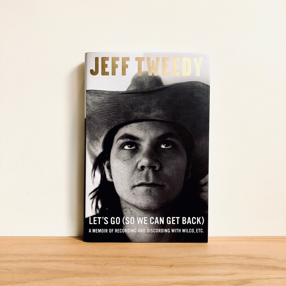 Jeff Tweedy - Let's Go (So We Can Get Back)