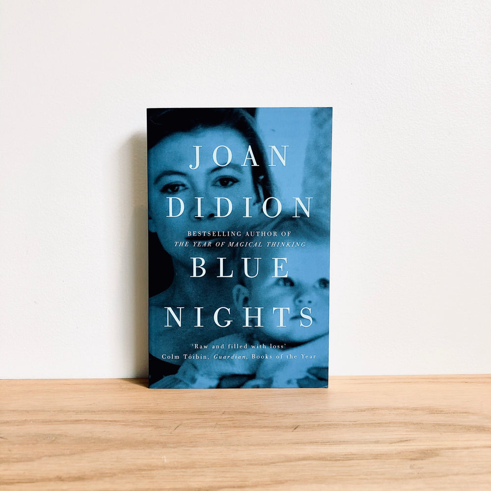 Joan Didion - Blue Nights
