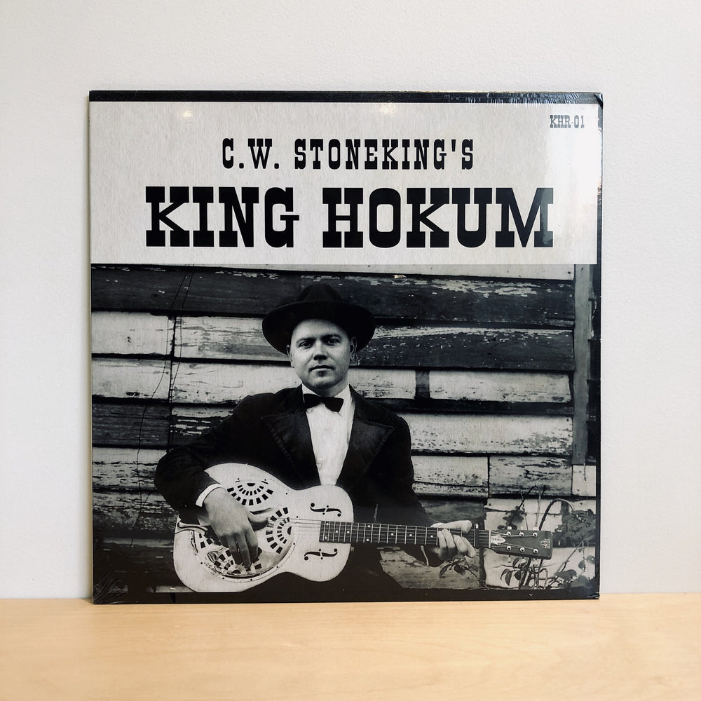 C. W. Stoneking - King Hokum. LP