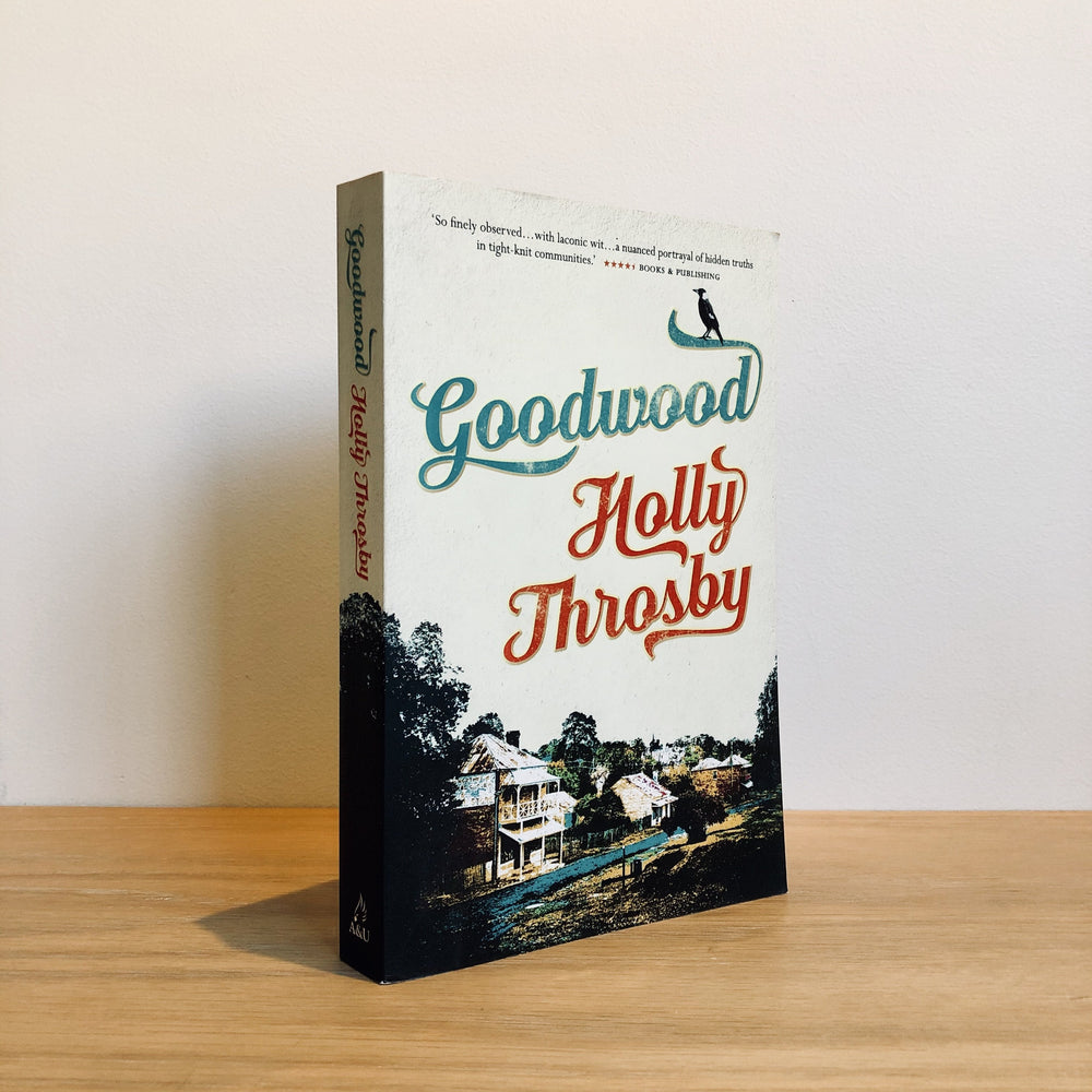 Holly Throsby - Goodwood [Signed Edition]