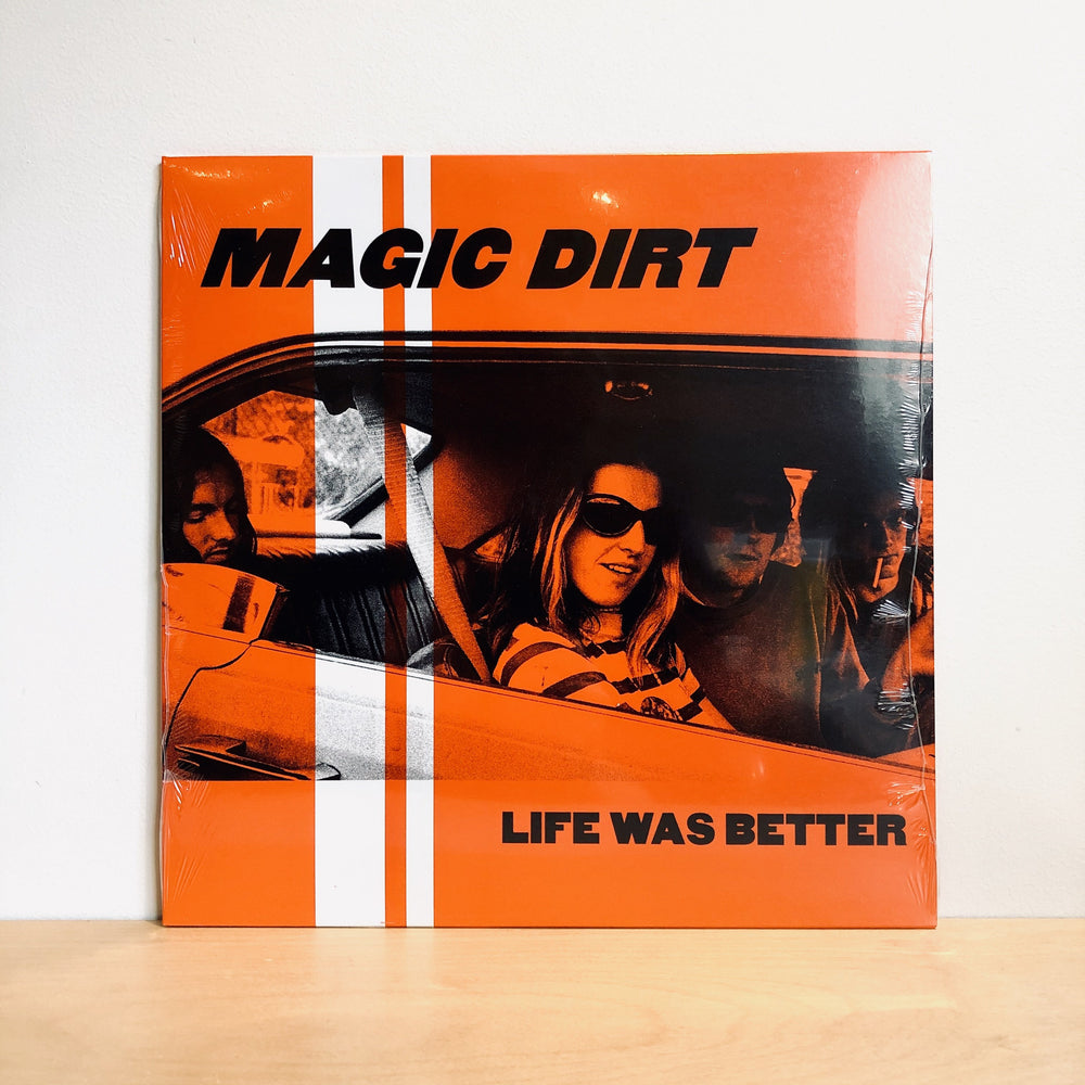 Magic Dirt - Life Was Better. LP (Ltd Ed. Orange & Black Quad Colour Vinyl)