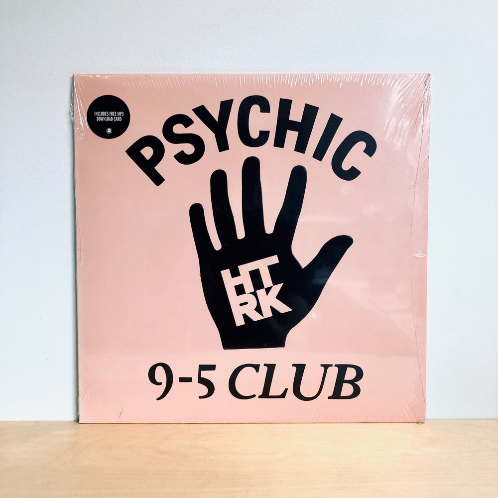 HTRK - Psychic 9-5 Club. LP