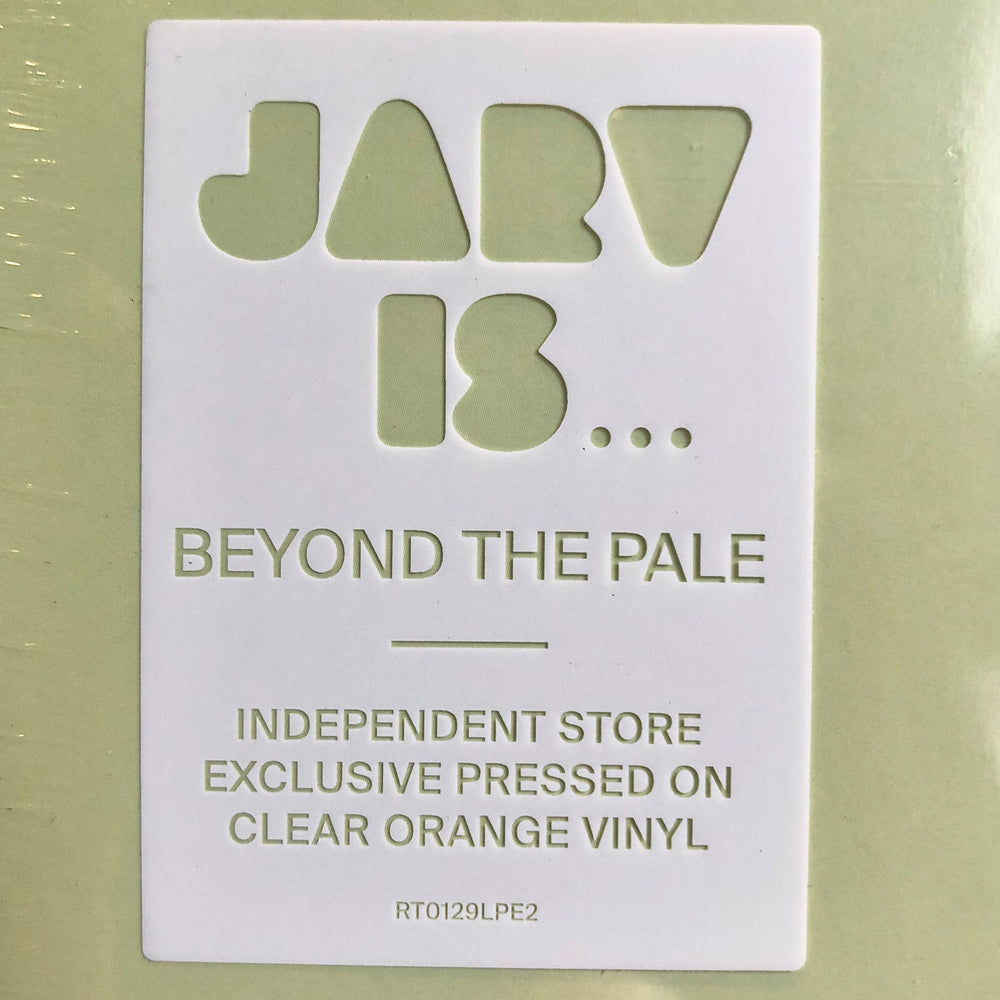 JARV IS - Beyond The Pale. LP [Indie Exclusive Orange Vinyl]