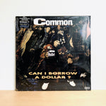 RSD2018 - Common - Can I Borrow A Dollar. 2LP