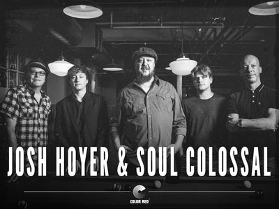 Josh Hoyer & Soul Colossal | Artists | Color Red