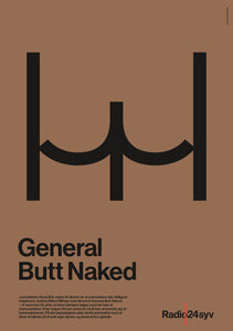 General Butt Naked - Radio24syv plakat