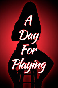 A DAY FOR PLAYING