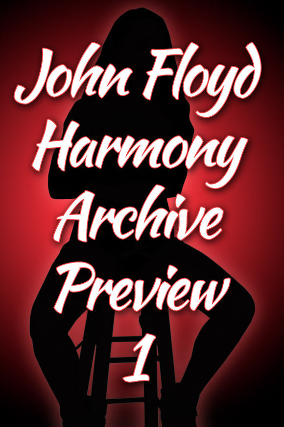 JOHN FLOYD / HARMONY ARCHIVE PREVIEW #1