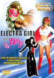 ELECTRA GIRL SAVES THE WORLD!