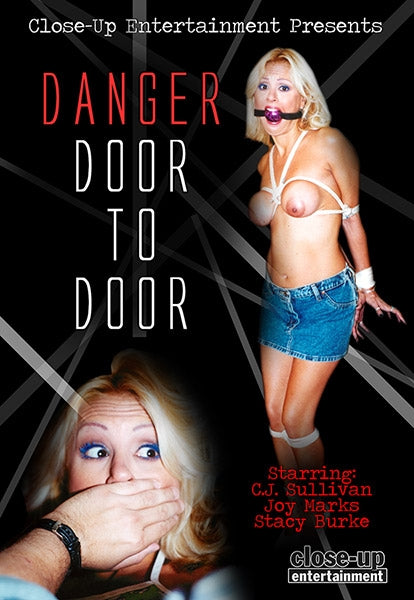 DANGER DOOR TO DOOR