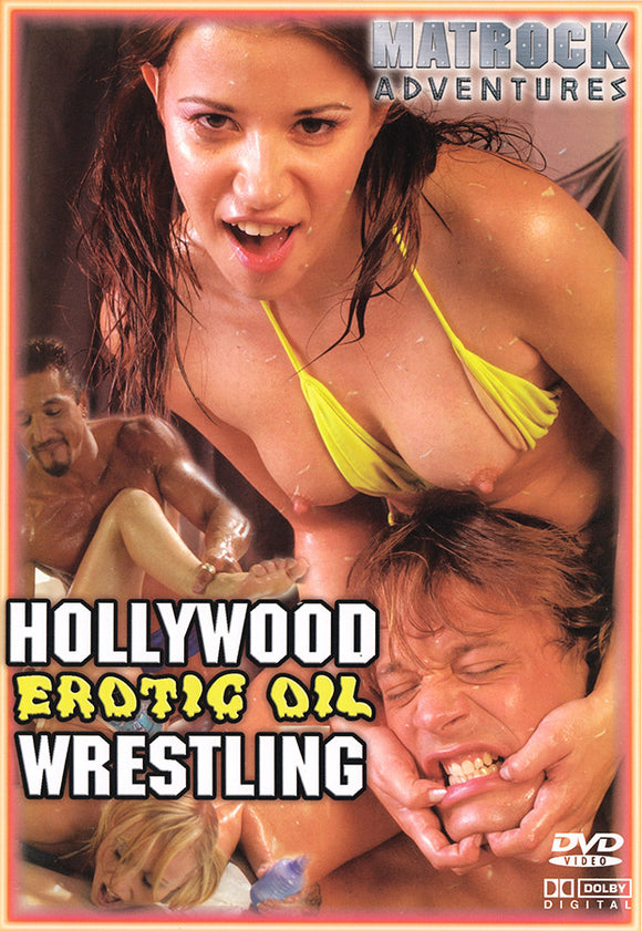 HOLLYWOOD EROTIC OIL WRESTLING