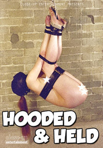 HOODED AND HELD