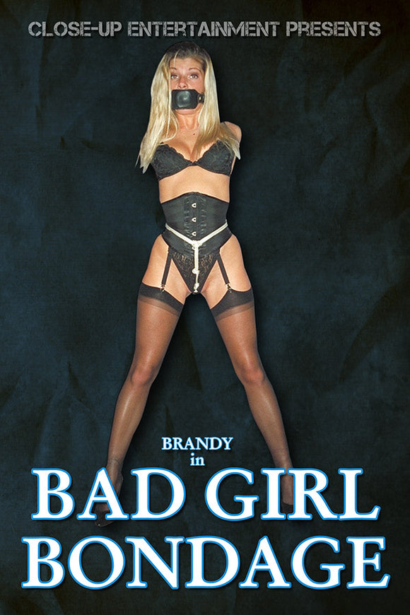 BAD GIRL BONDAGE
